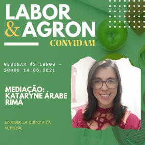 Drª Kataryne Árabe Rimá de Oliveira - Mediadora do Labor e Agron Convidam