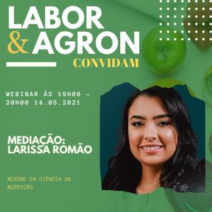 Me. Larissa Romão - Mediadora do Labor e Agron Convidam