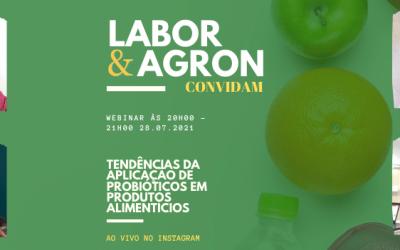 Labor e Agron Convidam – Tendências da aplicação de probióticos em produtos alimentícios